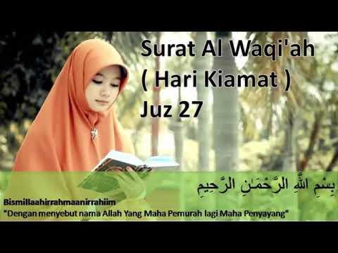 Surah Al Waqiah Arab, Latin dan Terjemahannya