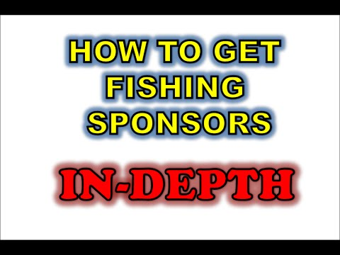 how to get fishing sponsors in depth youtube
