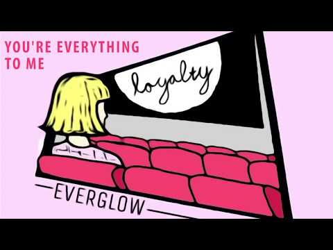 Loyalty - Everglow Music ( Official Lyric Video)