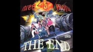 Three 6 Mafia - Chapter 1: The End (Hypnotize Minds) [Full Album] *1996*