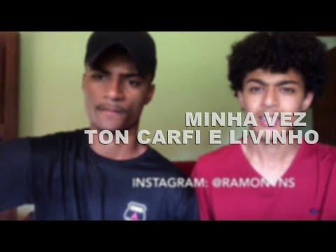 Minha Vez - Ton Carfi e Livinho cover Ramon e Rafael