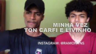 Baixar Minha Vez - Ton Carfi e Livinho (cover) Ramon e Rafael