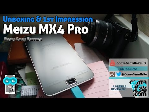 Meizu MX4 Pro (Grey) - Unboxing, Hands-on & First Impression - Indonesia [GontaGantiHape.com]