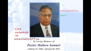 Viewing Service of Pastor Mathew Samuel(83) Live Streaming available at www.UniTechTV.us - DAY 3