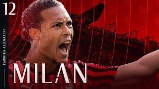 🚨⚽ VAN DIJK AL MILAN per 110 MILIONI! | CARRIERA ALLENATORE AC MILAN 12 | FIFA 20