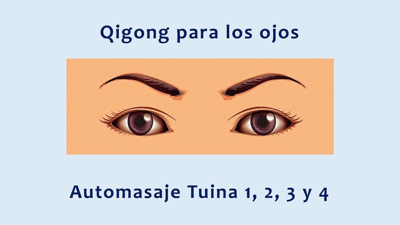 Qigong Para Los Ojos Tuina Youtube