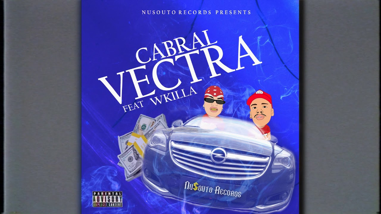 Cabral - VECTRA (feat.WKILLA) Official Music