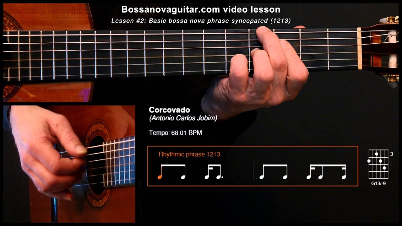 Corcovado (Quiet Nights of Quiet Stars) - Bossa Nova Guitar Lesson #2: Basic Phrase Syncopated
