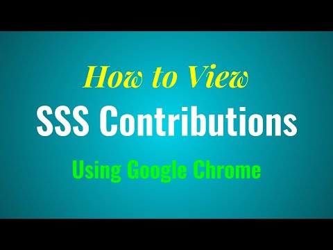 How to View SSS Contributions Online using Google Chrome
