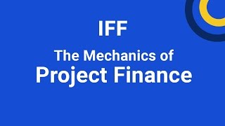 The Mechanics of Project Finance, Distance Learning Training Course