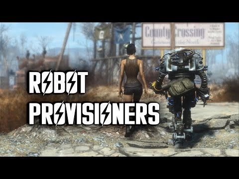 Robot Provisioners - Why You Should Have Them - Fallout 4