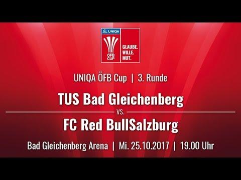 25.10.2017 / 19:00  TUS Bad Gleichenberg vs FC Red Bull Salzburg