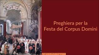 Preghiera per la Festa del Corpus Domini