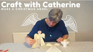 Craft with Catherine - Make a Christmas angel
