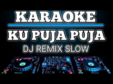 karaoke-ku-puja-puja---happy-asmara-(ipank)-dj-remix-slow-by-jmbd