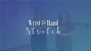 Hand and Wrist Stretch | Hackney Chiropractic | Edmond, OK
