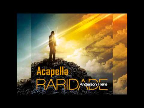 Anderson Freire - Raridade Acapella