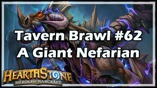 [Hearthstone] Tavern Brawl #62: A Giant Nefarian