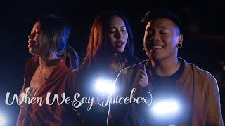 When We Say (Juicebox) Piano Version ft. Krissy & Ericka | AJ Rafael
