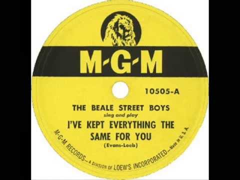 The Beale Street Boys - I've Kept Everything The Same For You