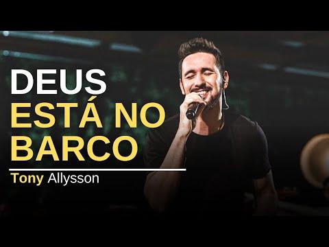 TONY ALLYSSON - DEUS ESTÁ NO BARCO - ACOUSTIC TRIO (LIVE SESSION)