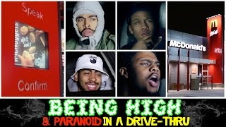 BEING HIGH & PARANOID IN A DRIVE THRU