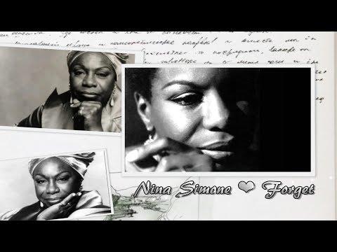 Nina Simone - Forget (Lyrics)
