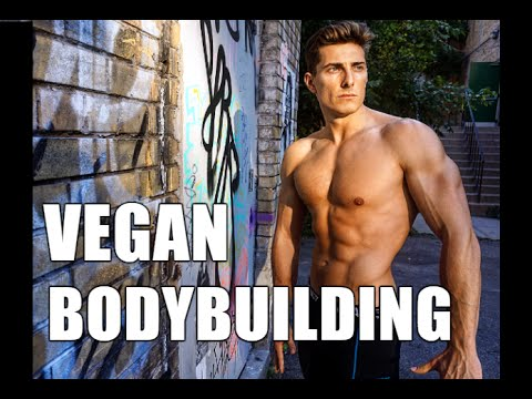 VEGAN BODYBUILDING: Bullshit or Legit?!