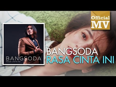 Bangsoda - Rasa Cinta Ini (Official Music Video)