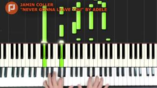 Never Gonna Leave You Adele piano cover tutorial MIDIwith chords and sheet music in description