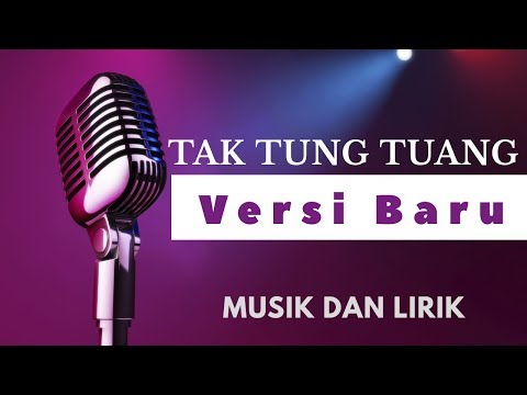Tak Tun Tuang - Nella Kharisma (Versi Koplo) Om Sera