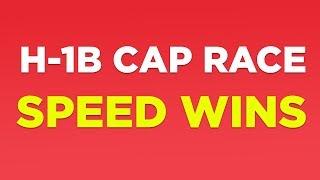 H1B Cap 2019 Filing Tip: SPEED WINS