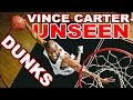 40 unseen Dunks from Vince Carter's Athletic Prime