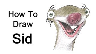 How to Draw Sid from Ice Age