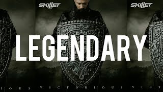 Download Skillet - Legendary (Lyrics) Mp3 and Videos