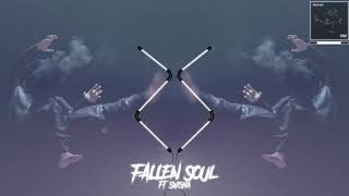 2Scratch - Fallen Soul feat. Swisha T (prod. by 2Scratch) OFFICIAL AUDIO