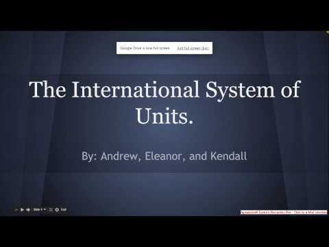 The International System of Units presentation