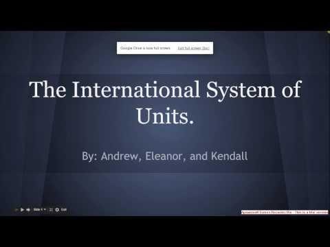 The International System of Units presentation