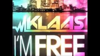 KLAAS - I'M FREE ( RADIO MIX)