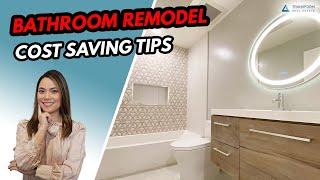 Save Money on A Bathroom Renovation - Bathroom Renovation Tips, Bathroom Remodel Cost Saving Ideas