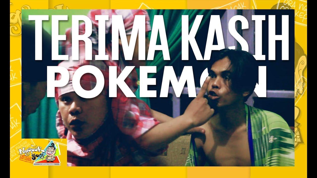 Terima Kasih Pokemon Film Pendek Ngapak Lucu Kumpulan Video