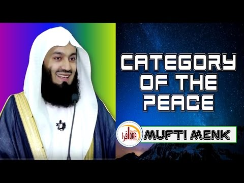 Category of The Peace ||  Pearls of Peace Series || Mufti Ismail Menk || Iqra 360