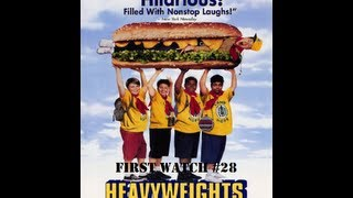 First Watch #28-Heavyweights (1995)