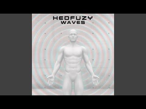 Hedfuzy Pt. 2