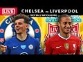CHELSEA vs LIVERPOOL - LIVE STREAMING - Premier League - Football Watchalong