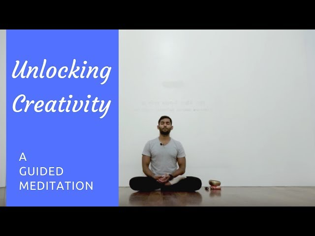 The Source of Creativity: Guided Meditation for Unlocking Creativity