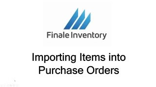 Video Importing Items into a Purchase Order download MP3, 3GP, MP4, WEBM, AVI, FLV Desember 2017