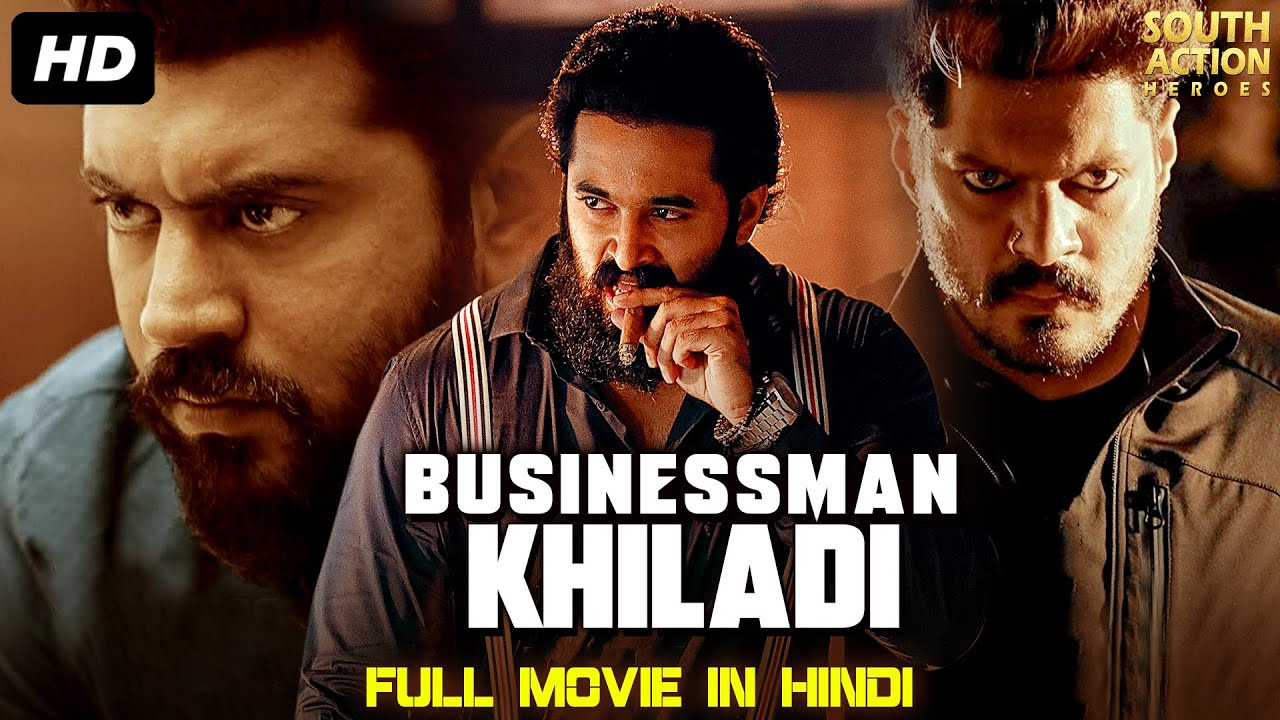 BUSINESSMAN KHILADI - Hindi Dubbed Action Full Movie | Unni Mukundan, Manjima Mohan | South Movie