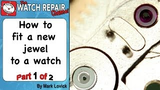 Fitting a new jewel to a watch. Part 1 of 2. Friction fit balance jewel hole is broken. Omega watch.