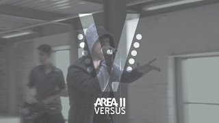 Repeat youtube video Area 11 - Versus (Official Music Video)
